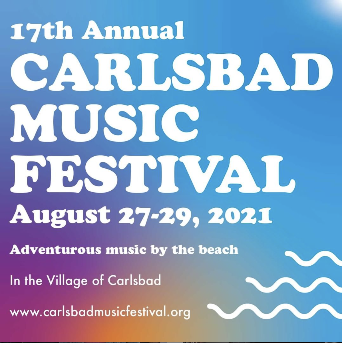 The 17th Annual Carlsbad Music Festival is Back - and its Music to Our Ears